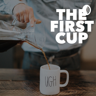 The First Cup