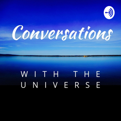 Conversations with the Universe