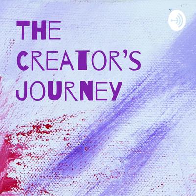 The Creator's Journey