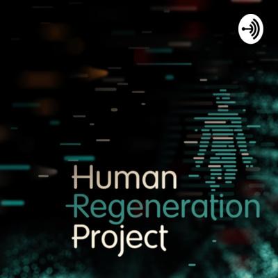 Human Regeneration Project