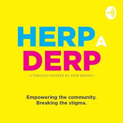Herp A Derp Podcast