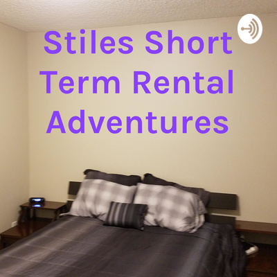 Stiles Short Term Rental Adventures