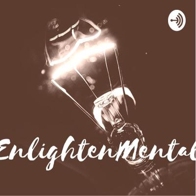 EnlightenMental