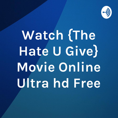 Watch Movie Online Ultra Hd Free A Podcast On Anchor