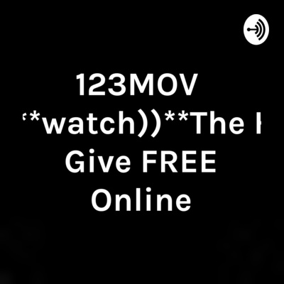 123movies Watch The Hate U Give Free Online A Podcast On Anchor