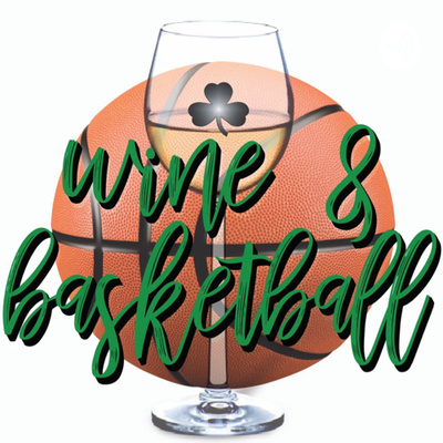 Wine and Basketball