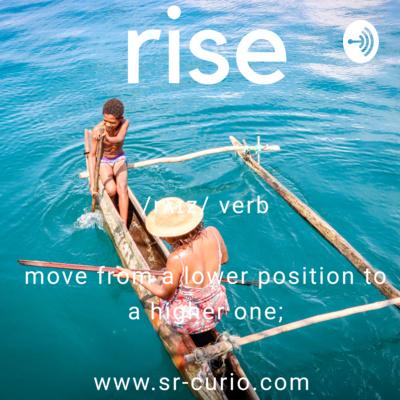 Rise by SR Curio Show