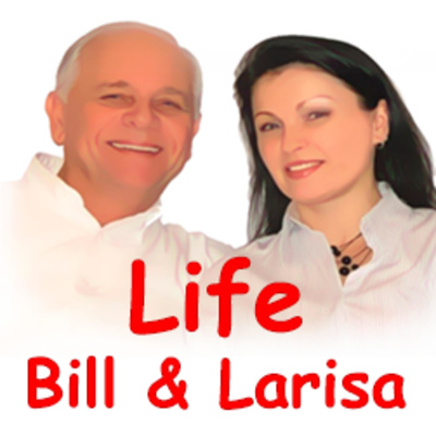 "Bill & Larisa Green as they share ""Life!"""