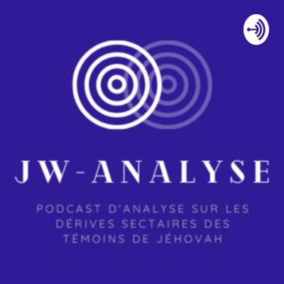 JW-Analyse : le podcast sur les dérives sectaires des Témoins de Jéhovah