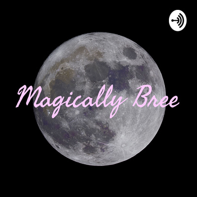 ✨Magically Bree✨