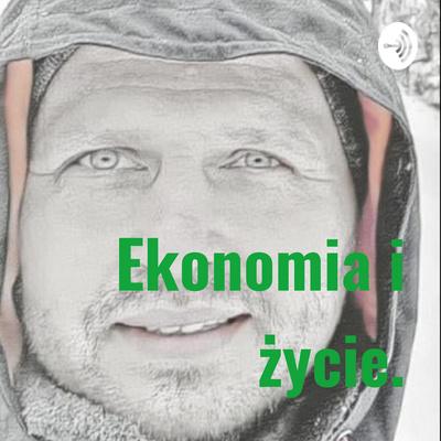 Ekonomia i życie.