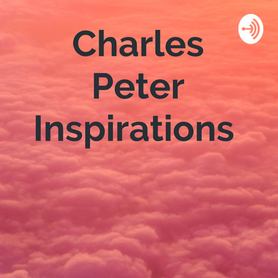 Charles Peter Inspirations