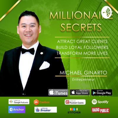 Millionaire Secrets by Michael Ginarto