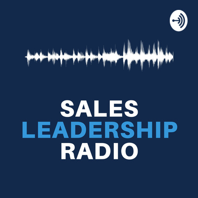 Sales Leadership Radio