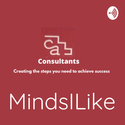 MindsILike presented by CA Consultants Counselling & Community Practice www.caconsultants.org