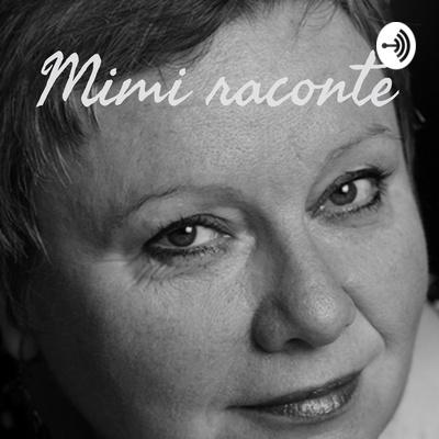 Mimi raconte