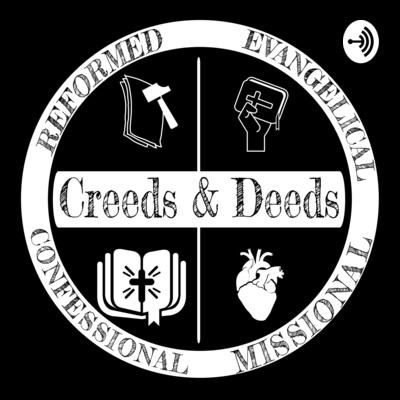 Creeds & Deeds- Devotions & Study