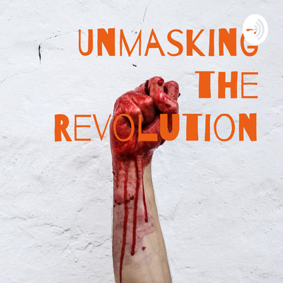French Revolution? Unmasking Truth -- Unmasking Revolution