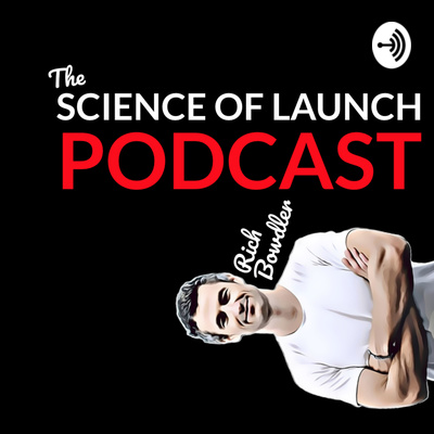 The Science of Launch Podcast
