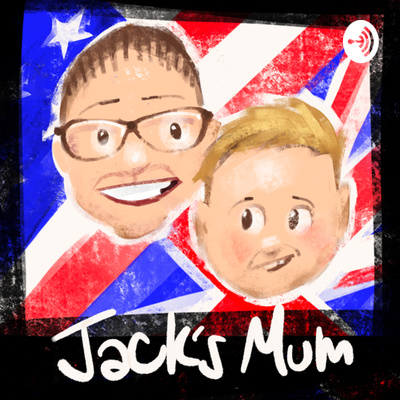 Jack's Mum: an American mother in England