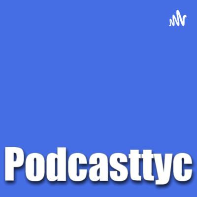 Podcasttyc