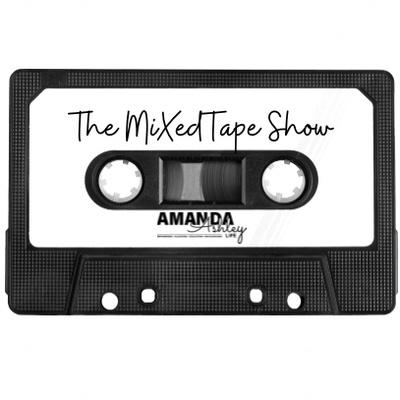 The MiXedTape Show
