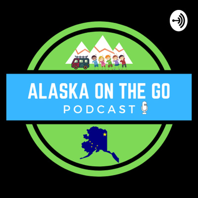 Alaska On the Go!