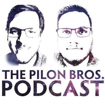 The Pilon Bros. Podcast