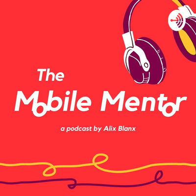 The MOBILE MENTOR