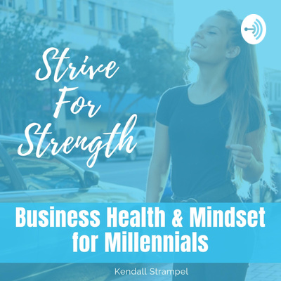 Strive For Strength podcast