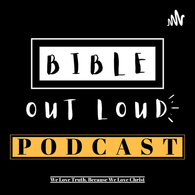 Bible Out Loud Podcast