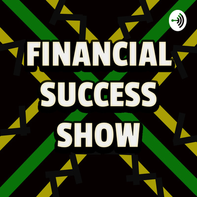 Financial Success Show #18 - Are You Emotionally Connected