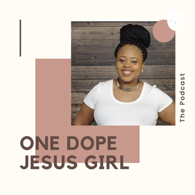One Dope Jesus Girl