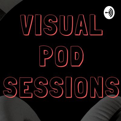 Visual Pod Sessions