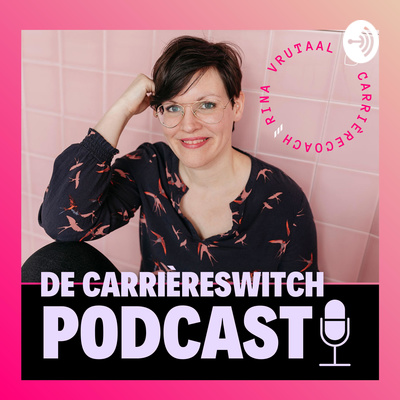 Rina Vrutaal | De carrièreswitch podcast