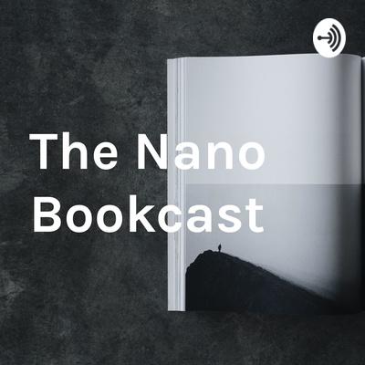 The Nano Bookcast