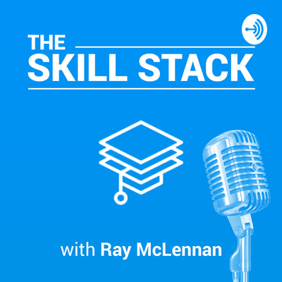 The Skill Stack Podcast