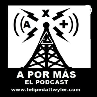 A Por Más, El Podcast