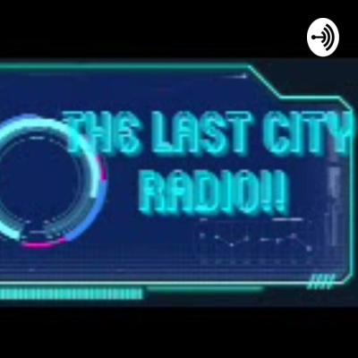 The Last City Radio