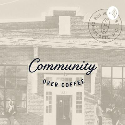 Community Over Coffee