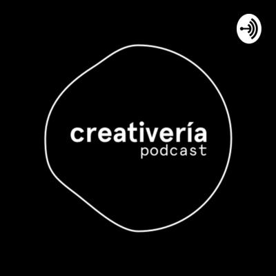 Creativería Podcast