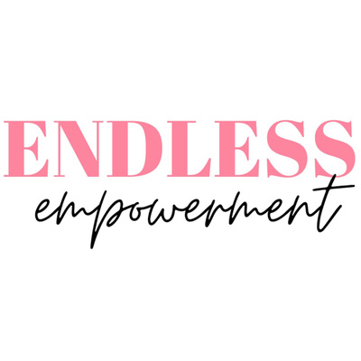 Endless Empowerment