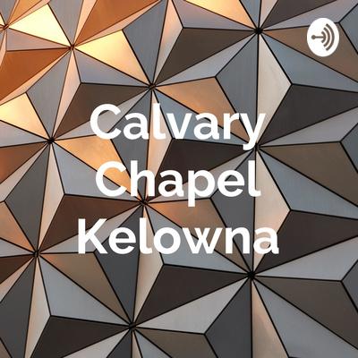 Calvary Chapel Kelowna
