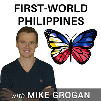 "First-World Philippines with Mike Grogan author of ""The Rise of the Pinoy"""