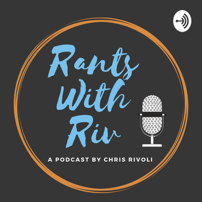 Rants with Riv