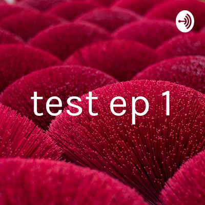 test ep 1