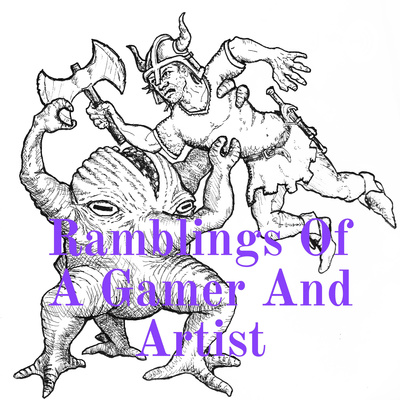 Ramblings Of A Gamer And Artist
