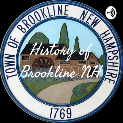 History of Brookline NH