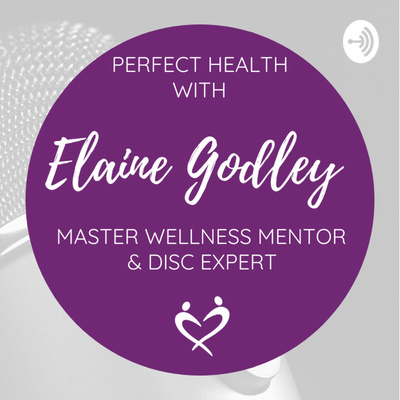 Elaine Godley, Master Wellness Mentor and DISC Expert