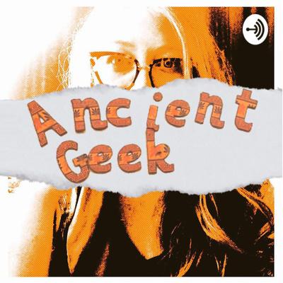 Ancient Geek